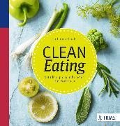 Cover-Bild zu Clean Eating (eBook) von Kraatz, Katharina