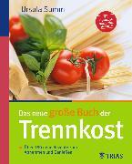 Cover-Bild zu Das neue große Buch der Trennkost (eBook) von Summ, Ursula