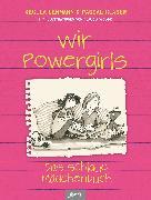 Cover-Bild zu Lehmann, Regula: Wir Powergirls (eBook)