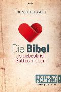 Cover-Bild zu Die Bibel als Liebesbrief Gottes erleben (eBook)