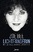 Cover-Bild zu Bee, Zoë: Lichtfängerin (eBook)