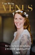 Cover-Bild zu Weiss, Tina: Venus (eBook)