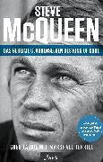 Cover-Bild zu Laurie, Greg: Steve McQueen - Das geheime Glaubensleben des King of Cool (eBook)