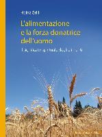 Cover-Bild zu L'alimentazione e la forza donatrice dell'uomo von Grill, Heinz