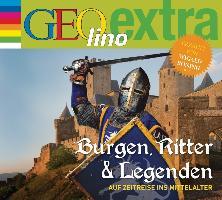 Cover-Bild zu Burgen, Ritter und Legenden - Auf Zeitreise ins Mittelalter