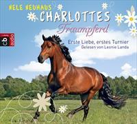 Cover-Bild zu Charlottes Traumpferd - Erste Liebe, erstes Turnier