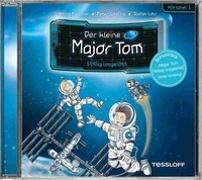 Cover-Bild zu Der kleine Major Tom. Hörspiel 1: Völlig losgelöst