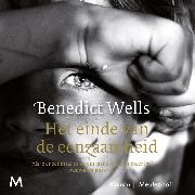 Cover-Bild zu Wells, Benedict: Het einde van de eenzaamheid (Audio Download)