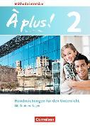 Cover-Bild zu À plus! 2. Méthode intensive. Nouvelle édition. Handreichungen für den Unterricht