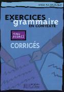 Cover-Bild zu Exercices de grammaire en contexte. Niveau avancé / Corrigés - Lösungsheft