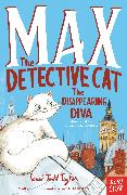 Cover-Bild zu Todd Taylor, Sarah: Max the Detective Cat: The Disappearing Diva