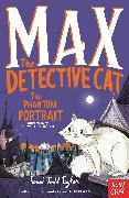 Cover-Bild zu Todd Taylor, Sarah: Max the Detective Cat: The Phantom Portrait