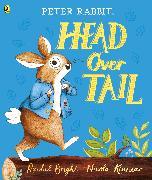 Cover-Bild zu Bright, Rachel: Peter Rabbit: Head Over Tail