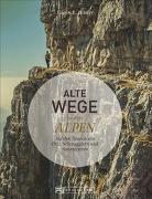 Cover-Bild zu Hüsler, Eugen E.: Alte Wege in den Alpen