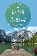 Cover-Bild zu Hüsler, Eugen E.: #Glücksmomente in Südtirol (eBook)