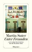 Cover-Bild zu Suter, Martin: Unter Freunden