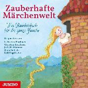 Cover-Bild zu Artists, Various: Zauberhafte Märchenwelt (Audio Download)