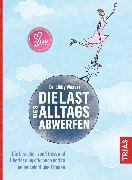 Cover-Bild zu Die Last des Alltags abwerfen (eBook) von Weaver, Libby