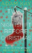 Cover-Bild zu Twas The Nightshift Before Christmas