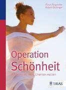 Cover-Bild zu Operation Schönheit von Plogmeier, Klaus