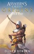 Cover-Bild zu Bowden, Oliver: Assassin's Creed Origins: Der Eid