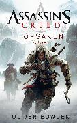 Cover-Bild zu Bowden, Oliver: Assassin's Creed Band 5: Forsaken - Verlassen (eBook)