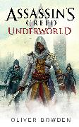 Cover-Bild zu Bowden, Oliver: Assassin's Creed: Underworld (eBook)