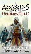 Cover-Bild zu Bowden, Oliver: Assassin's Creed: Underworld