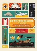 Cover-Bild zu Editions Milan: Die Welt der Rekorde: Unglaubliches aus aller Welt
