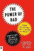 Cover-Bild zu Tierney, John: The Power of Bad