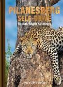 Cover-Bild zu Berg, Heinrich Van Den: Pilanesberg Self-Drive: Routes, Roads & Ratings