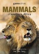 Cover-Bild zu Berg, Philip And Ingrid van den: Game Drive: Mammals Of Southern Africa