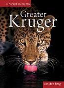 Cover-Bild zu Berg, Philip And Ingrid van den: Greater Kruger: A Pocket Memento