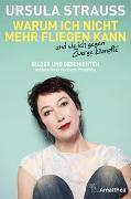 Cover-Bild zu Warum ich nicht mehr fliegen kann und wie ich gegen Zwerge kämpfte von Strauss, Ursula