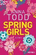 Cover-Bild zu Spring Girls von Todd, Anna