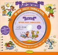 Cover-Bild zu Kinder tanzen Hip Hop, Disco, Swing & Soul von Gulden, Elke