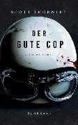 Cover-Bild zu Der gute Cop von Thornley, Scott