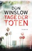 Cover-Bild zu Tage der Toten von Winslow, Don