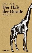 Cover-Bild zu Der Hals der Giraffe von Schalansky, Judith
