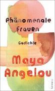 Cover-Bild zu Phänomenale Frauen (eBook) von Angelou, Maya