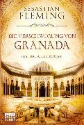 Cover-Bild zu Fleming, Sebastian: Die Verschwörung von Granada