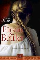 Cover-Bild zu Dempf, Peter: Fürstin der Bettler