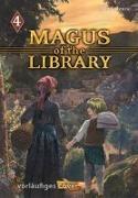 Cover-Bild zu Izumi, Mitsu: Magus of the Library 4