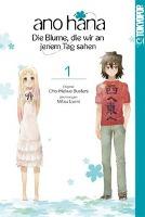 Cover-Bild zu Izumi, Mitsu: ano hana - Die Blume, die wir an jenem Tag sahen 01