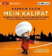 Cover-Bild zu Kazim, Hasnain: Mein Kalifat
