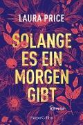 Cover-Bild zu Price, Laura: Solange es ein Morgen gibt (eBook)