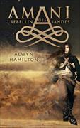 Cover-Bild zu AMANI - Rebellin des Sandes von Hamilton, Alwyn