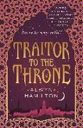 Cover-Bild zu Traitor to the Throne von Hamilton, Alwyn