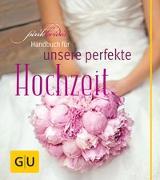 Cover-Bild zu Dionisio, Alexandra: PinkBride's Handbuch für unsere perfekte Hochzeit
