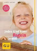 Cover-Bild zu Kast-Zahn, Annette: Jedes Kind kann Regeln lernen (eBook)